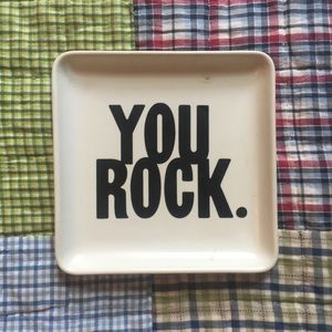 Other - you rock. catch all dish ceramic plate